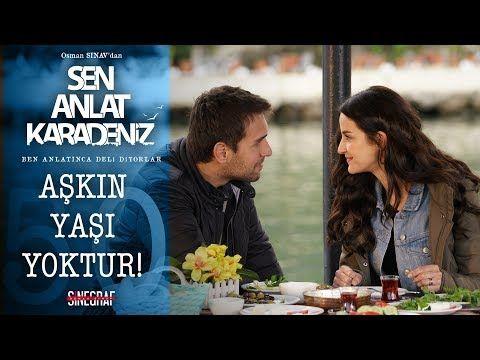 Yigit In Ilk Aski Sen Anlat Karadeniz 50 Bolum Youtube Film Yapimi Insan Youtube