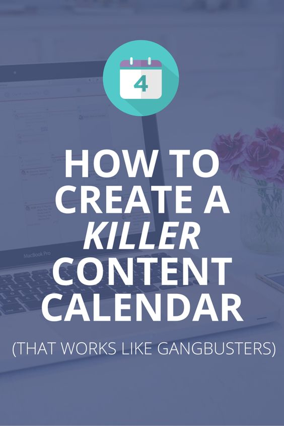 How To Create a Killer Content Calendar That Actually Works Step - steps for creating a grant calendar