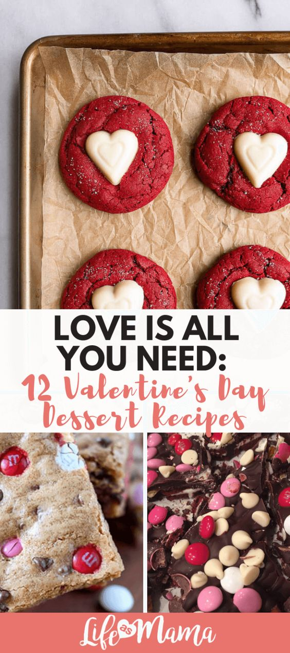 Love Is All You Need: 12 Valentine's Day Dessert Recipes