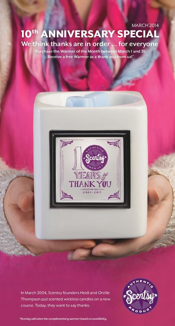 March Warmer of the Month! Commemorate Scentsy's 10 year anniversary AND get a FREE bonus warmer as a thank you!