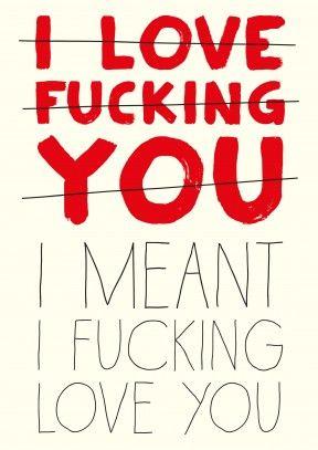 I love fucking you   Rude Valentine Card