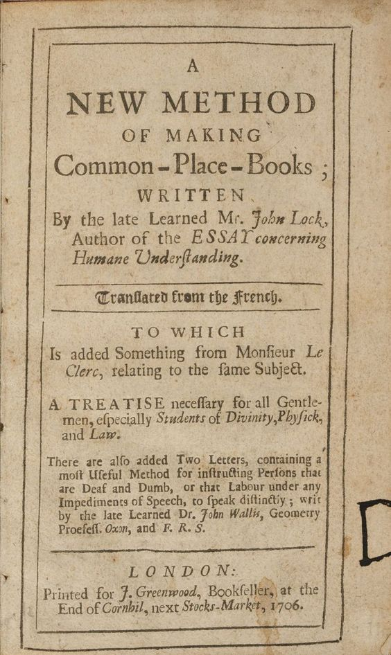 Common-place book by John Lock, 1706. #WilliamHannahUK #BecauseWritingHelps #commonplacebook #commonplace #journal #learning #writing #written #dailywriting #dailylearning #reading www.williamhannah.com