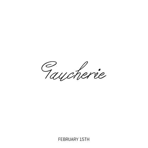 Gaucherie http://instagram.com/thecoolwords/