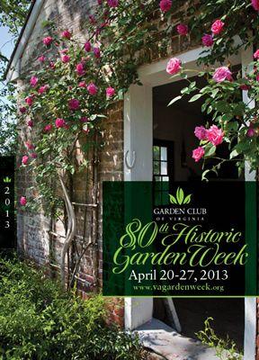 The Garden Club Of Virginia Historic Garden Week Tour Is