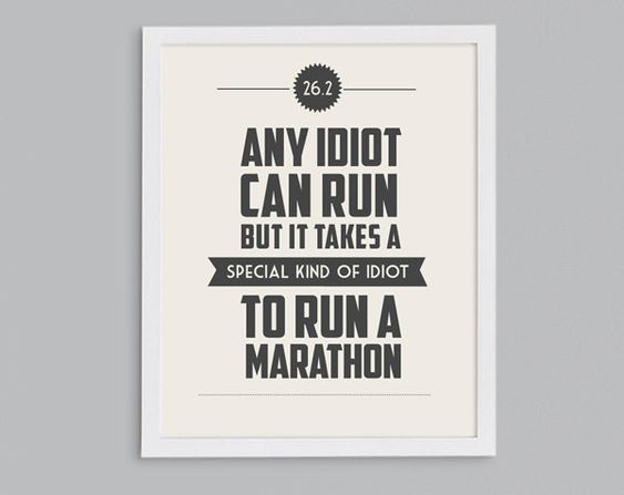11x14 It Takes a Special Kind of Idiot to Run a Marathon Retro Print - Typographic Inspirational Running Quote - 8x10. $20.00, via Etsy.: