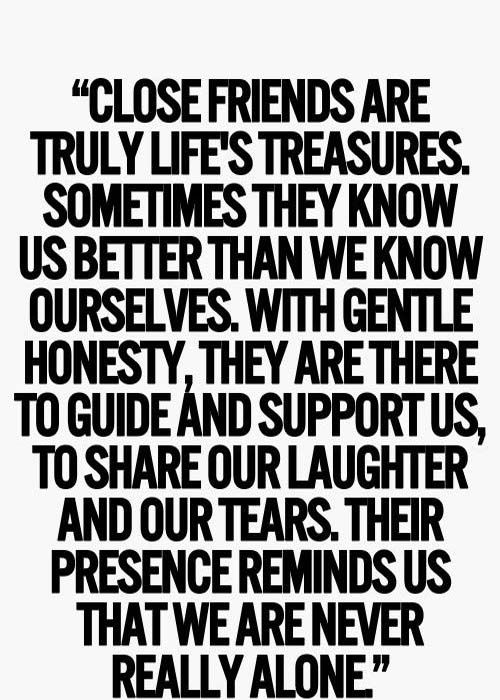 True friends are treasure of life: