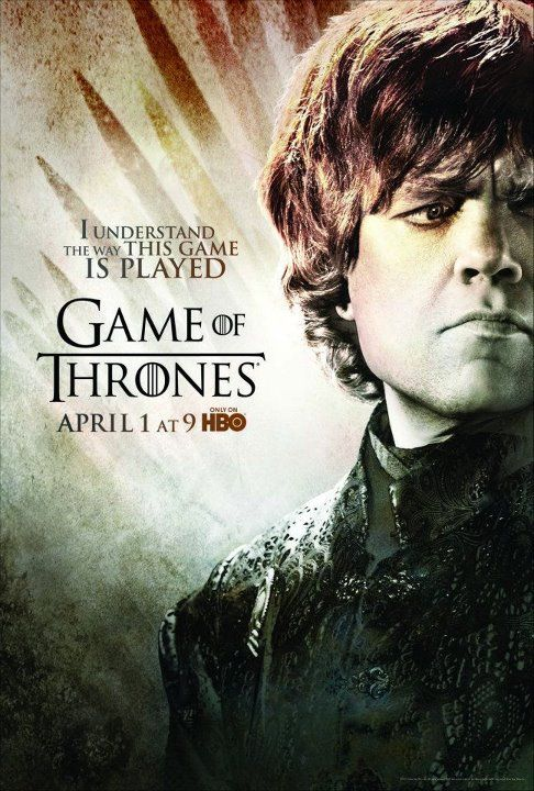 Game of Thrones Season 2 Poster. I understand the way this game is played: Played Tyrion, Tyrion Lannister, Favorite Character, Character Poster, Movie Poster, Tv Series, Thrones Tyrion, Game Of Thrones
