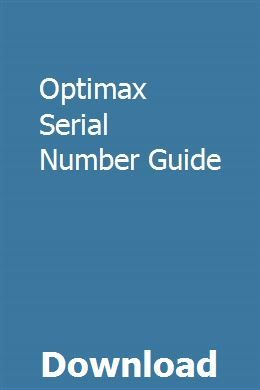Optimax Serial Number Guide Owners Manuals Henry Ford Model T