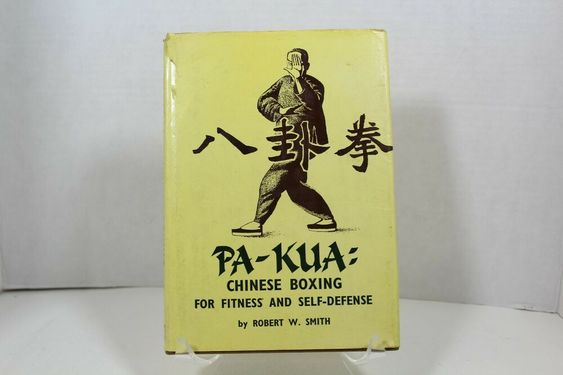 Pa Kua Chinese Boxing Fitness Self Defense Martial Arts Book Smith 1973 7th Ed In 2020 Martial Arts Books Self Defense Martial Arts Book Art
