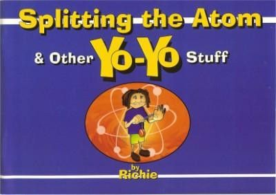 Beginner Yo-Yo Book Splitting the Atom and Other Yo-Yo Stuff Over 46 Tricks