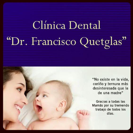 Este mes de Mayo, saludamos y damos la bienvenida a las Madres, en Clínica Dental Dr. Francisco Quetglas!