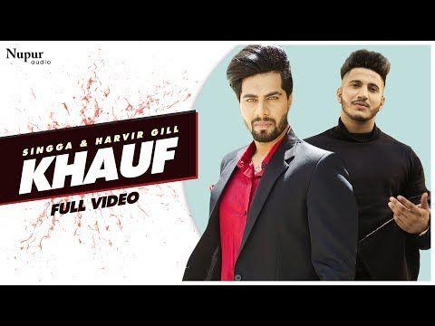Khauf Punjabi Song Harvir Gill Latest Punjabi Song Listen Latest Punjabi Song And Wikipedia Of Your Favourite Pinjabi Artists Lagu Youtube Video