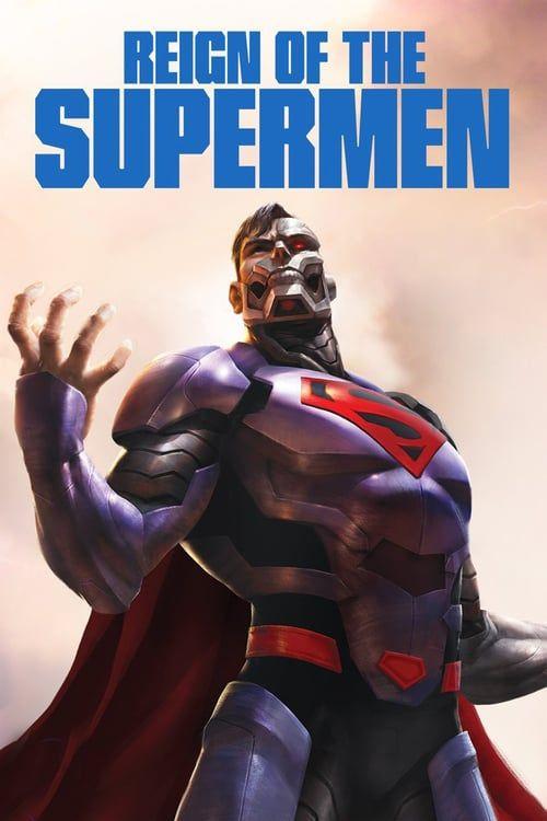 Full Watch Reign Of The Supermen 2019 Full Online Movie Hd Free English Sub Anime Reign Of The Supermen Death Of Superman Superman
