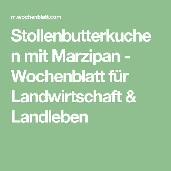 Stollenbutterkuchen mit Marzipan - Wochenblatt für Landwirtschaft & Landleben