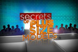 Secrets of Plus-Size Models