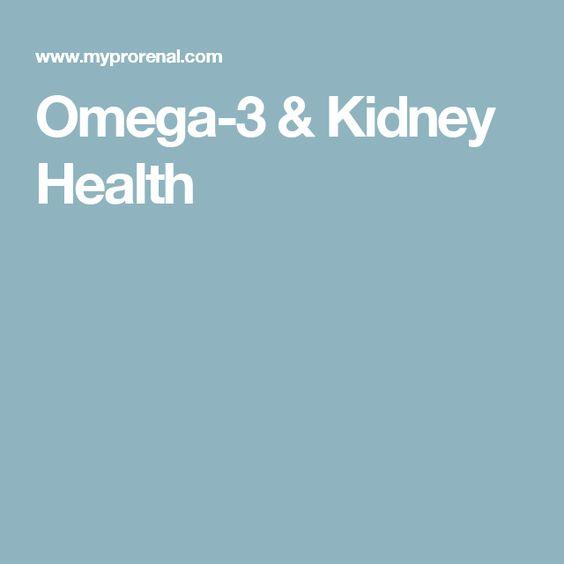 Omega-3 & Kidney Health