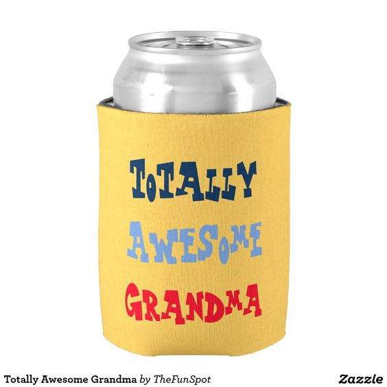 Totally Awesome Grandma Can Cooler