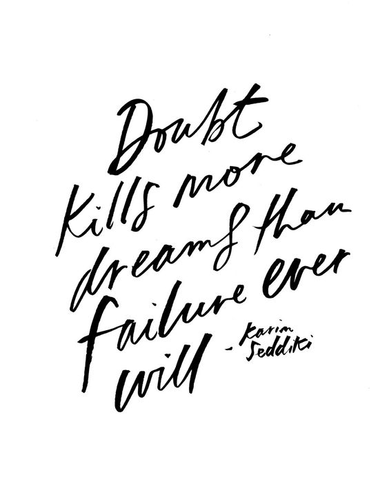 Doubt kills more dreams — Jenessa Wait