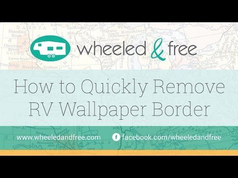 how to remove rv wallpaper border youtube camping