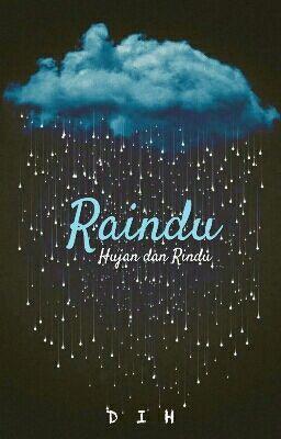 raindu tentang hujan dan rindu hujan rain quotes short