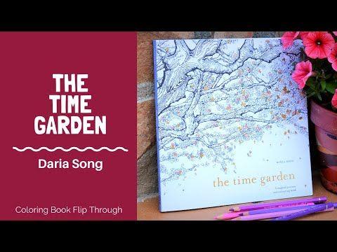 Coloring Book Flip Through The Time Garden De Daria Song Review En Espanol Youtube Gardens Coloring Book Coloring Books Song Reviews