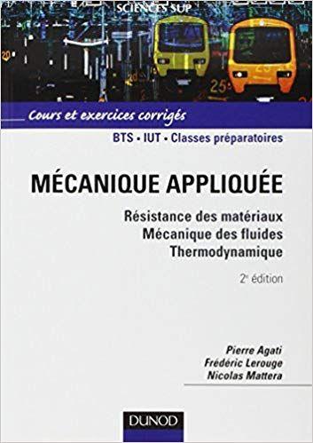 Mecanique Appliquee Cours Et Exercices Corriges Pdf Gratuit Telecharger Epub Gratuit In 2021 Books My Dream Dream