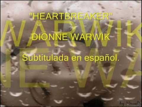 Heartbreaker Dionne Warwik Subtitulada En Español Youtube Heartbreak Songs Music Songs