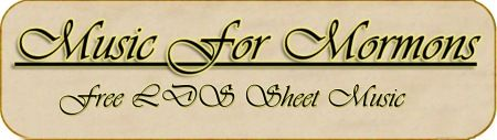 TONS! of free LDS sheet music.