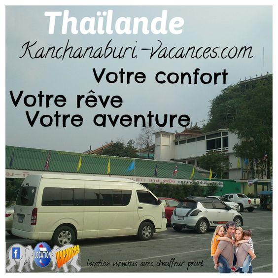 En #Thaïlande, les #vacances en #famille  http://www.kanchanaburi-vacances.com/location-minibus-et-chauffeur-prive.html minibus 12 places, jusqu'à 9 personnes avec bagages et partez à l'aventure en Thaïlande.