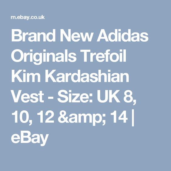 Brand New Adidas Originals Trefoil Kim Kardashian Vest - Size: UK 8, 10, 12 & 14  | eBay