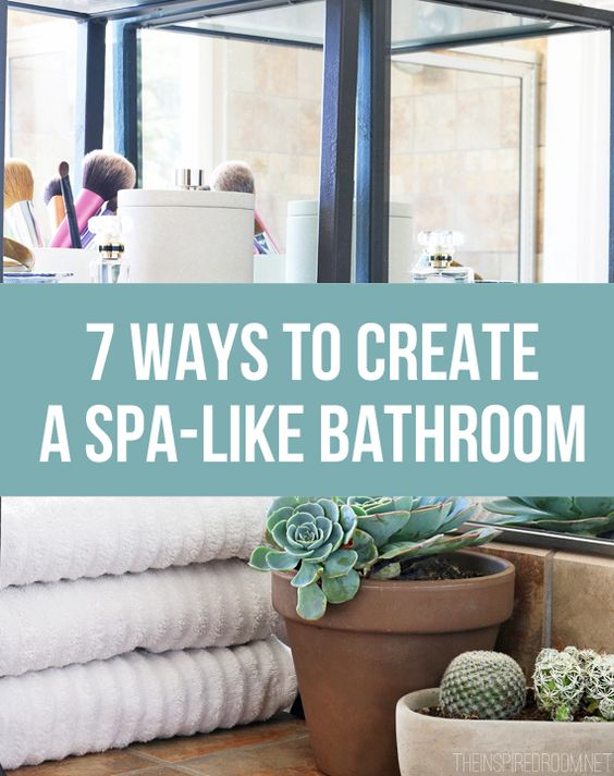Do you ever dream about a weekend at a spa resort  Me too  But. 7 Ways to Create a Spa Like Bathroom   Resorts  Cas and Home