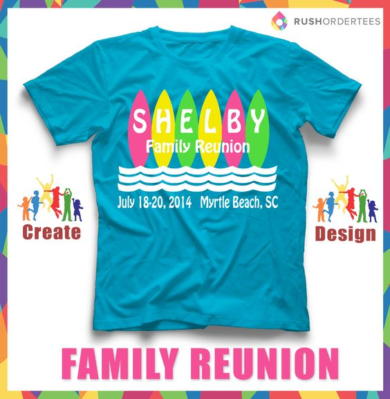 Reunions family reunions and colors on pinterest for T shirt designers near me