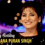 Happy birthday to Archana Puran Singh