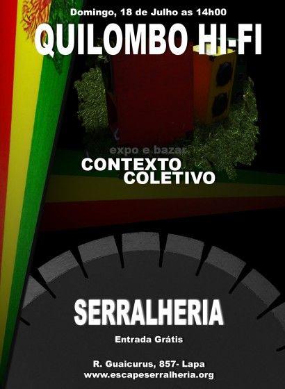 No domingo, 18, Quilombo Hi Fi Sound System leva suas caixas para uma tarde com muito reggae na Serralheria. Das 14h às 22h com entrada gratuita.