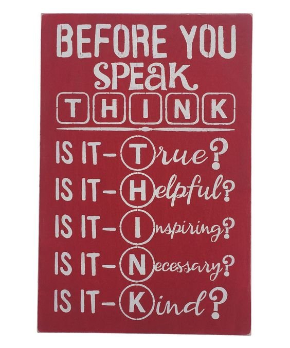 Another great find on #zulily! 'Before You Speak Think' Wall Sign by Sara's Signs #zulilyfinds