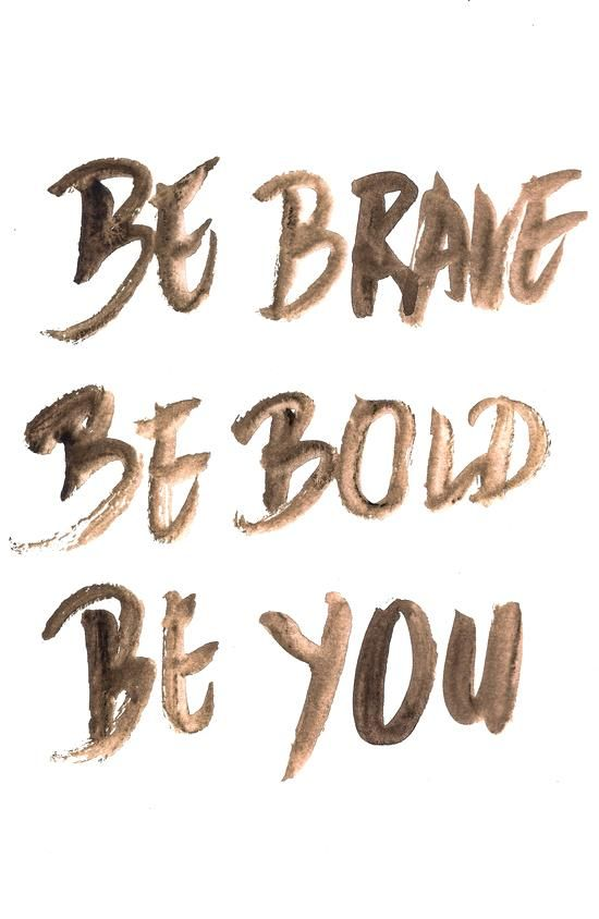 Be brave be bold be you inspirational quote word art print motivational poster black white motivationmonday minimalist shabby chic fashion inspo typographic wall decor: