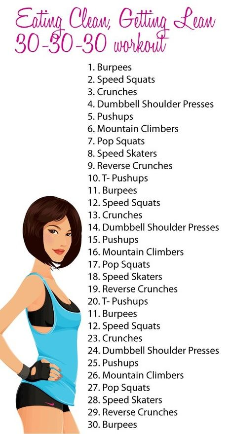 Have 30 minutes to workout? Try this: 30 exercises for 30 seconds each, resting 15 seconds in between. Boot camp!