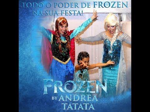 ANDREA TATATA - FROZEN - ANNA E ELSA - PERSONAGENS VIVOS - ''MOMENTOS SI...