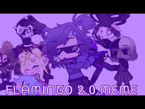 Flamingo 2 0 Meme Read Description Youtube Memes Anime Wall Art Afton