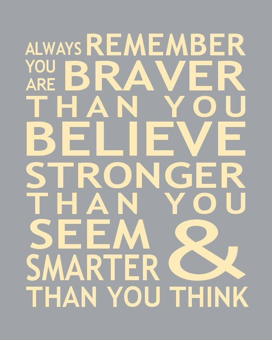 Braver than you think quote