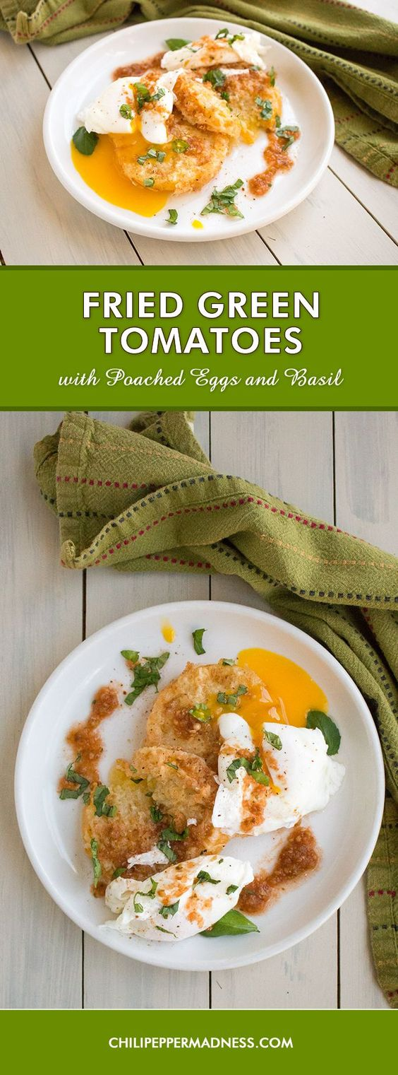 Fried Green Tomatoes with Poached Eggs and Basil - A breakfast or brunch recipe of garden-picked green tomatoes, lightly breaded and fried, then served with bursting poached eggs and torn basil leaves. Don't forget the picante sauce. Perhaps with a bit of champagne?
