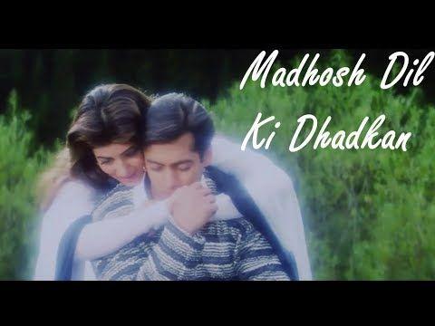 Madhosh Dil Ki Dhadkan Jab Pyaar Kisise Hota Hai Kumar Sanu Lata Mangeshkar Salman Twinkle Youtube Songs Hindi Movie Song Lyrics