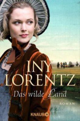 Von Bestsellerautorin Iny Lorentz – Das wilde Land #roman #bücher #weltbild