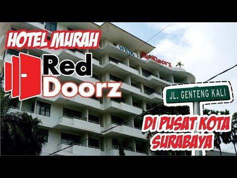 Hotel Murah Reddoorz Di Pusat Kota Surabaya Review Hotel Reddoorz Surabaya Youtube Surabaya Hotel