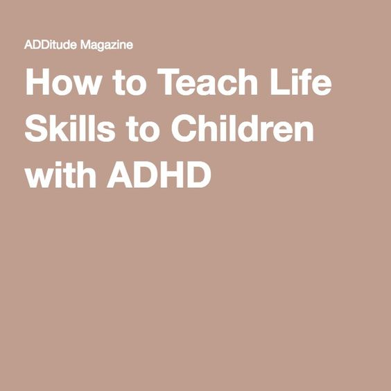 How to Teach Life Skills to Children with ADHD