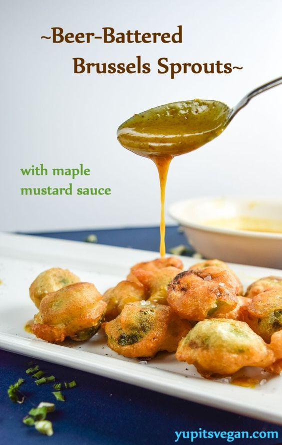 Beer-battered Brussels Sprouts with Maple Mustard Sauce   yupitsvegan.com. Eat your veggies in the most crispy, deep-fried, delicious way possible!