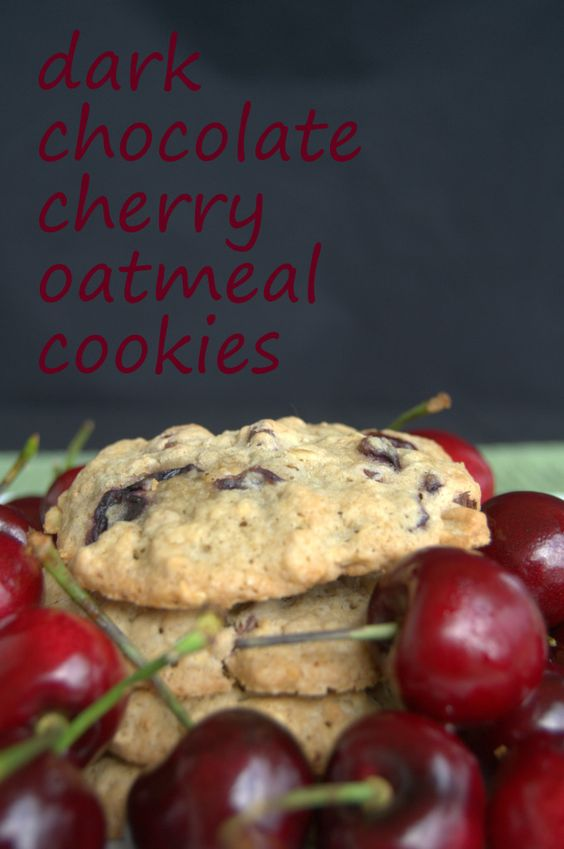 Dark Chocolate Cherry Oatmeal Cookies | Recipe | Pinterest | Jeans ...