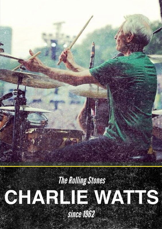 "randomly made a ""poster"" for Mr Charlie Watts on ze Phoster app. The quietest member of the band  he's still drumming today like he did 50+ years ago.. Hats off to you Mr Charlie Watts. *correction: Charlie joined the Rolling Stones in '63 not '62"