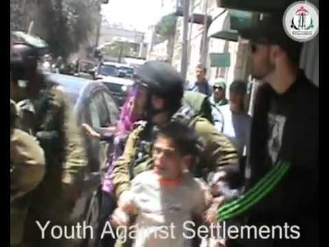 IDF Soldiers arresting and beating children in Hebron