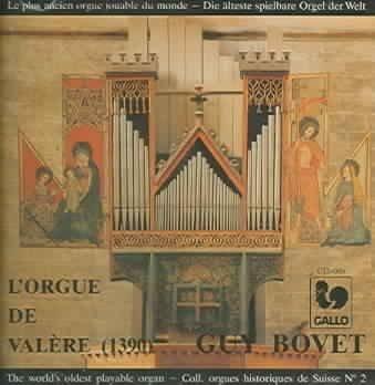 Guy Bovet - L'orgue De Valere Vol I